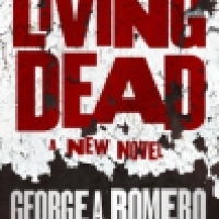 Book Review: The Living Dead by George A. Romero & Daniel Kraus