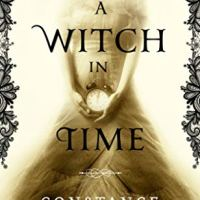 Book Review: A Witch in Time by Constance Sayers