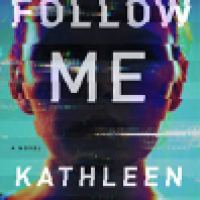 Audiobook Review: Follow Me by Kathleen Barber