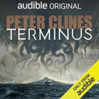 Audiobook Review: Terminus by Peter Clines