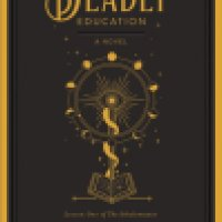 Book Review: A Deadly Education by Naomi Novik
