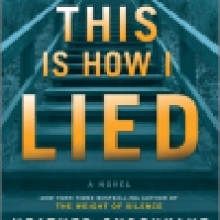 Thriller Thursday: This Is How I Lied by Heather Gudenkauf