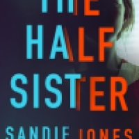Thriller Thursday Audio: The Half-Sister by Sandie Jones