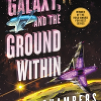Audiobook Review: The Galaxy, and the Ground Within by Becky Chambers