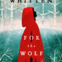 Book Review: For the Wolf by Hannah Whitten