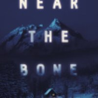 Audiobook Review: Near the Bone by Christina Henry
