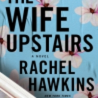 Audiobook Review: The Wife Upstairs by Rachel Hawkins