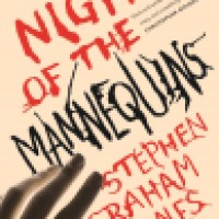 Audiobook Review: Night of the Mannequins by Stephen Graham Jones