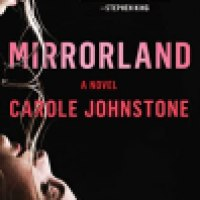 Audiobook Review: Mirrorland by Carole Johnstone