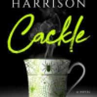 Audiobook Review: Cackle by Rachel Harrison