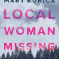 Thursday Thriller Audio: Local Woman Missing by Mary Kubica