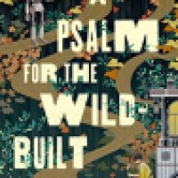 Audiobook Review: A Psalm for the Wild-Built by Becky Chambers
