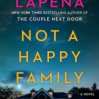 Thriller Thursday Audio: Not A Happy Family by Shari Lapena